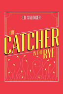 The Catcher in the Rye: J. D. Salinger (English Edition)