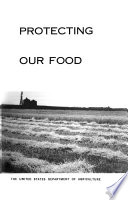 Protecting Our Food  the Yearbook of Agriculture  1966 Book