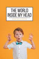 The World Inside My Head