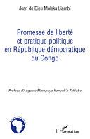 Promesse de liberté et pratique politique en République démocratique du Congo