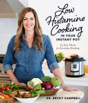 Low Histamine Cooking in Your Instant Pot