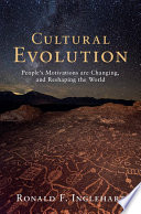 link to Cultural evolution : people's motivations are changing, and reshaping the world in the TCC library catalog