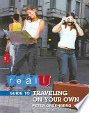 Real U Guide to Traveling on Your Own