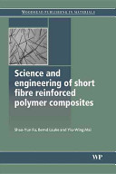 Science and Engineering of Short Fibre Reinforced Polymers Composites
