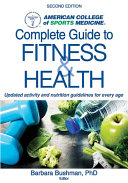 ACSM's Complete Guide to Fitness & Health, 2E