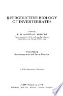 Reproductive Biology of Invertebrates: Spermatogesis and sperm function