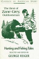 The Best of Zane Grey, Outdoorsman Book
