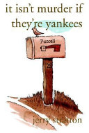 It Isn't Murder If They're Yankees ebook