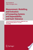 Measurement Modeling And Evaluation Of Computing Systems And Dependability And Fault Tolerance Book PDF