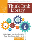 Think Tank Library: Brain-Based Learning Plans for New Standards, Grades 6–12