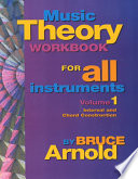 Music Theory Workbook for All Instruments  Volume One