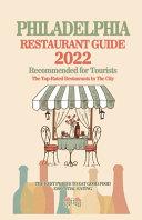 Philadelphia Restaurant Guide 2022