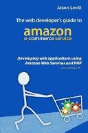 The Web Developer s Guide to Amazon E Commerce Service