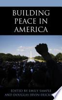 Building Peace In America Book