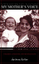 My Mother's Voice: Children, Literature, and the Holocaust - Seite 109