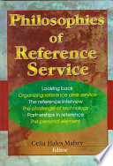 Philosophies Of Reference Service
