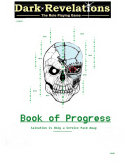 Dark Revelations - The Role Playing Game - The Book of Progress