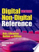 Digital versus Non Digital Reference