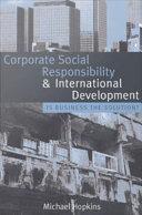 Corporate Social Responsibility and International Development