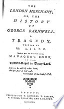 The London Merchant; Or, The History of George Barnwell