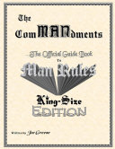 The ComMANdments  The Official Guide Book to Man Rules  King Size Edition