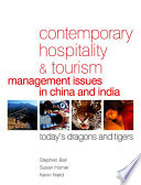 Contemporary Hospitality and Tourism Management Issues in China and India Book