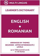 English-Romanian Learner's Dictionary (Arranged by Themes, Beginner - Upper Intermediate I Levels) Pdf/ePub eBook