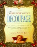 Three dimensional Decoupage