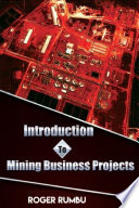 Introduction To Mining Business Projects 2nd Edition