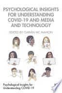 Psychological Insights For Understanding Covid 19 And Media And Technology