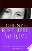 Rest Here  My Love Book