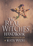 Pdf The Real Witches' Handbook: The Definitive Handbook of Advanced Magical Techniques