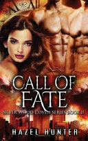 Call of Fate (Book Eleven of the Silver Wood Coven Series)