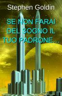 Se Non Farai Del Sogno Il Tuo Padrone... Pdf/ePub eBook