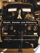 Death  Gender and Ethnicity