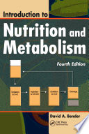 Introduction to Nutrition and Metabolism  Fourth Edition