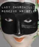 Lady Churchill   s Rosebud Wristlet No  42
