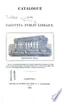 Catalogue Of The Calcutta Public Library