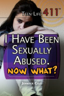 I Have Been Sexually Abused  Now What