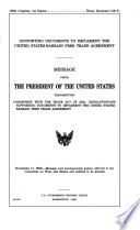 Supporting Documents to Implement the United States Bahrain Free Trade Agreement Book