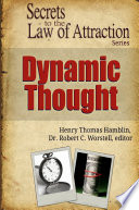Dynamic Thought Secrets To The Law Of Attraction Book PDF
