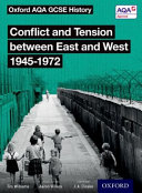 Conflict and Tension Between East and West, 1945-1972