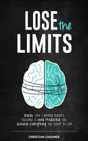 Lose the Limits