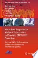 International Symposium For Intelligent Transportation And Smart City Itasc 2019 Proceedings