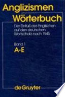 Anglizismen-Wörterbuch  : der Einfluß des Englischen auf den deutschen Wortschatz nach 1945. F-O , Volume 2