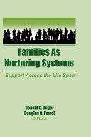 Families as Nurturing Systems: Support Across the Life Span