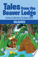 Tales from the Beaver Lodge Book PDF