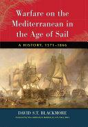 Warfare on the Mediterranean in the Age of Sail [Pdf/ePub] eBook