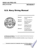Manuals Combined  U S  Navy Diving Manual Revision 7  1 December 2016   A Navy Diving Supervisor   s Guide for Safe and Productive Diving Operations  and Guidance For Diving In Contaminated Waters