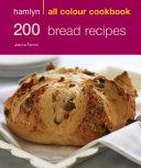 Hamlyn All Colour Cookery: 200 Bread Recipes